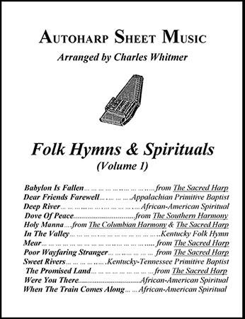 Folk Hymns & Spirituals, Volume 1