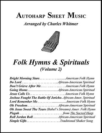 Folk Hymns & Spirituals, Volume 2
