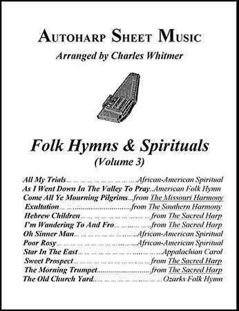 Folk Hymns & Spirituals, Volume 3