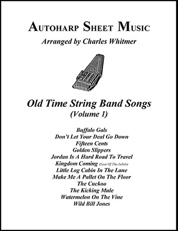Old Time String Band Songs, Volume 1
