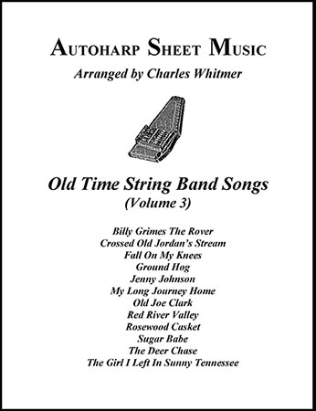 Old Time String Band Songs, Volume 3