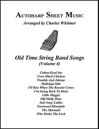 Old Time String Band Songs, Volume 4