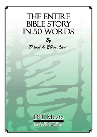 The Entire Bible Story in 50 Words