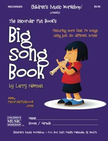 The Recorder Fun Book's Big Song Book