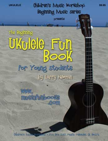 The Beginning Ukulele Fun Book