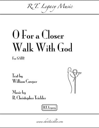 O For a Closer Walk With God