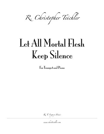 Let All Mortal Flesh Keep Silence