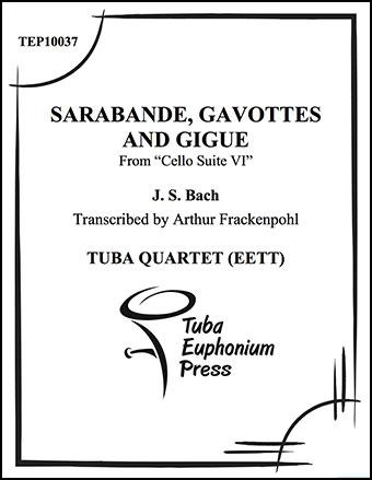 Sarabande, Gavottes, and Gigue