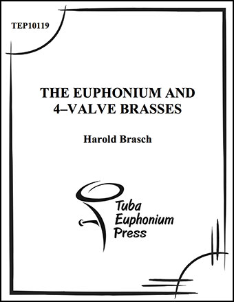 The Euphonium and 4 Valve Brasses