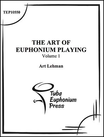 Volume #1 The Art of the Euphonium