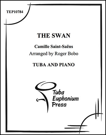 The Swan (Tuba Solo with Piano ) by Cam | J W  Pepper Sheet Music