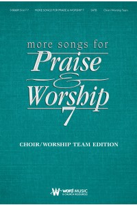More Songs for Praise and Worship #7