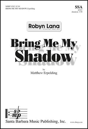 Bring Me My Shadow