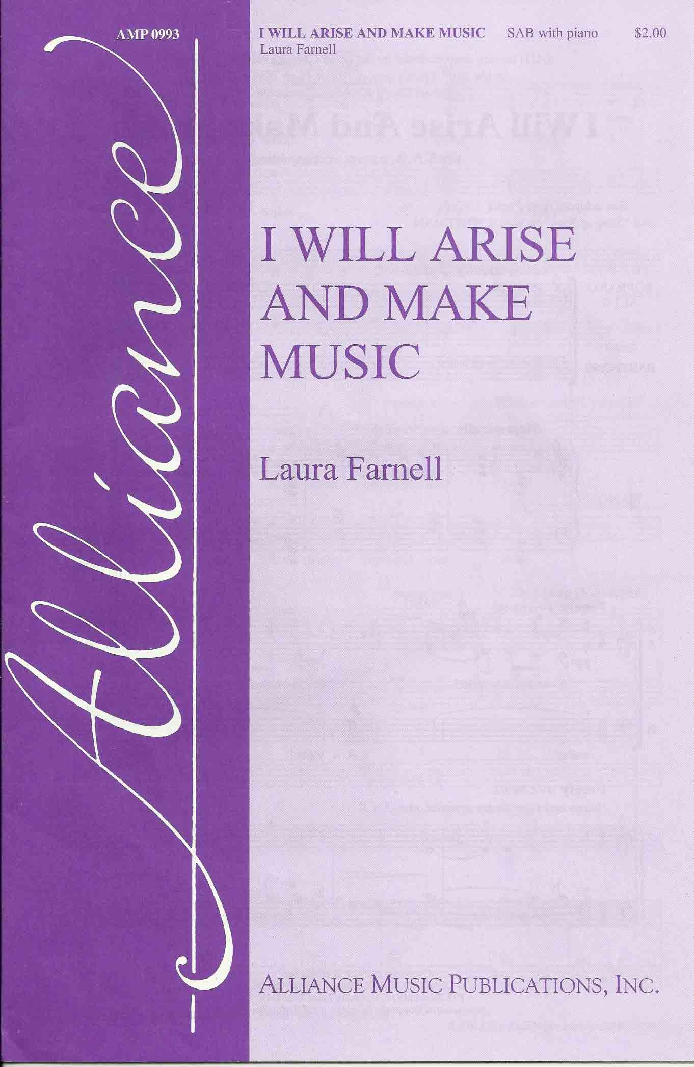 I Will Arise and Make Music