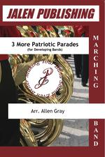 Three More Patriotic Parades