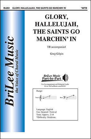 Glory, Hallelujah, the Saints Go Marchin' In