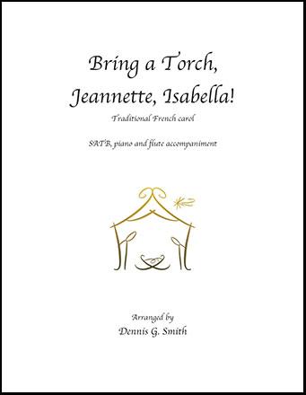 Bring a Torch, Jeannette, Isabella!