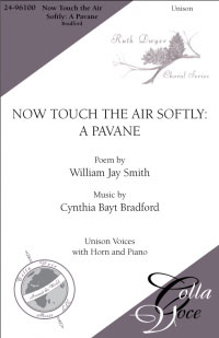 Now Touch the Air Softly: A Pavane