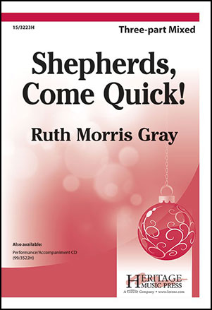 Shepherds, Come Quick!