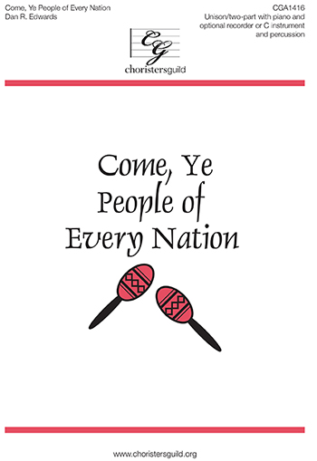 Come Ye People of Every Nation