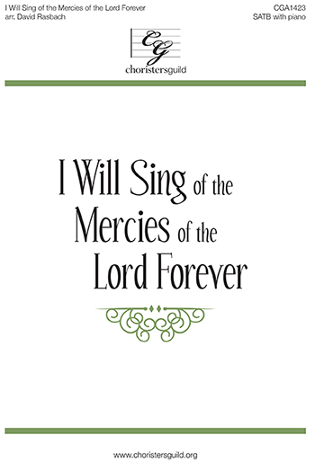 I Will Sing of the Mercies of the Lord Forever