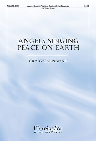 Angels Singing Peace on Earth