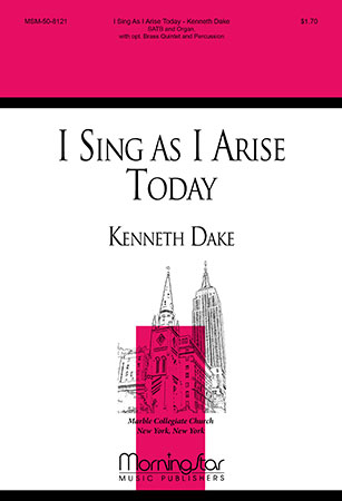 I Sing as I Arise Today