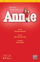 Annie: Choral Highlights