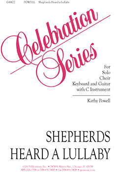 Shepherds Heard a Lullaby