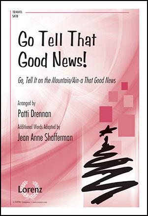Go Tell That Good News!