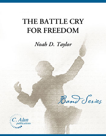 The Battle Cry for Freedom