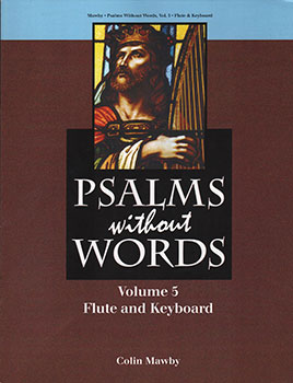 Psalms Without Words, Volume 5