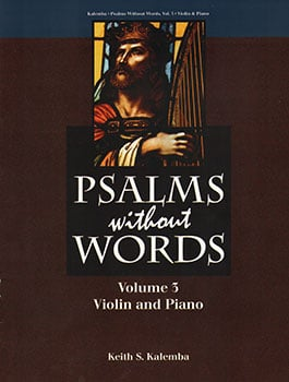 Psalms Without Words, Volume 3