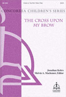 The Cross Upon My Brow
