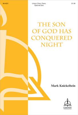 The Son of God Has Conquered Night