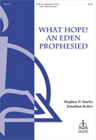 What Hope! An Eden Prophesied