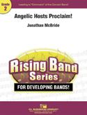Angelic Hosts Proclaim!