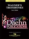 Wagner's Trombones