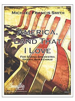 America, Land That I Love