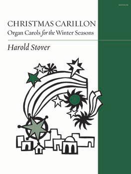 Christmas Carillon: Organ Carols for the Winter Seasons