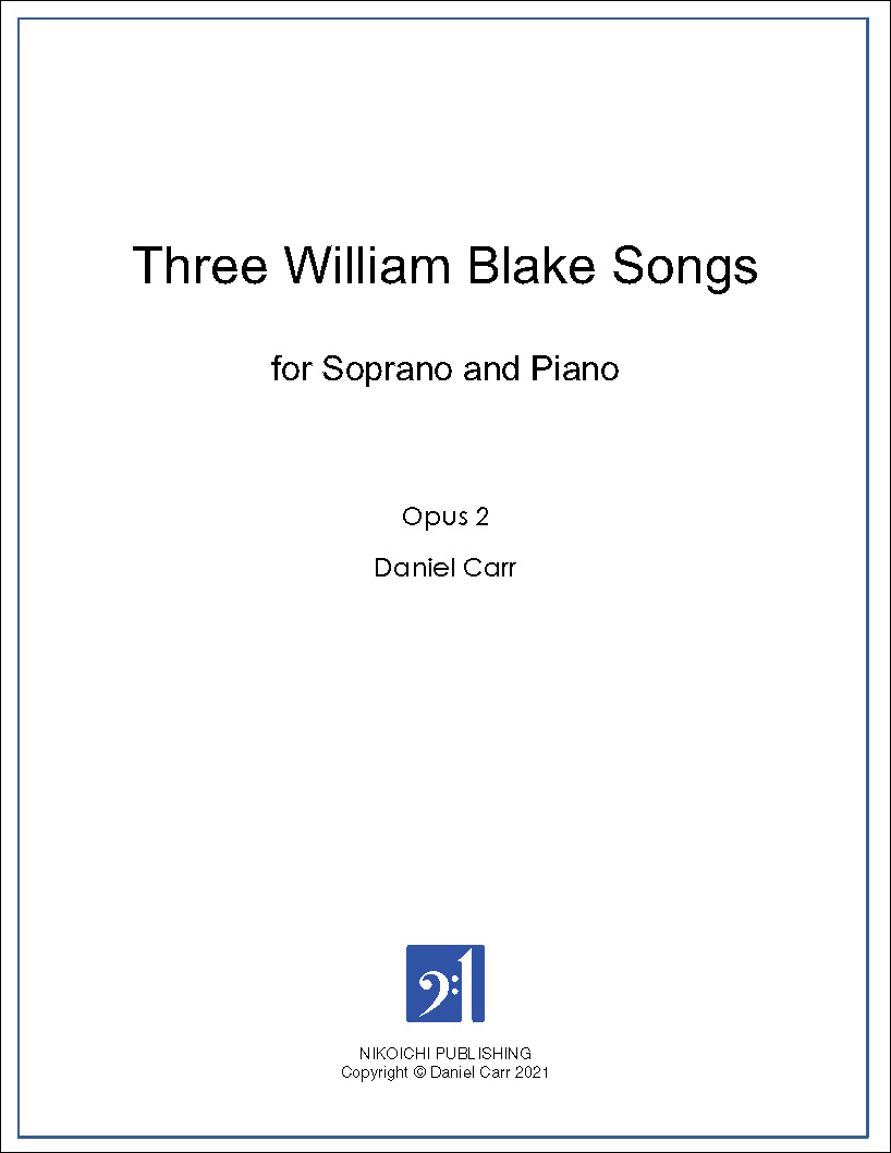 Three William Blake Songs for Soprano and Piano
