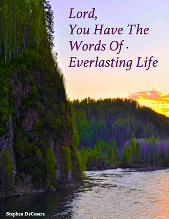 Lord, You Have The Words Of Everlasting Life