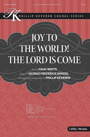 Joy to the World! The Lord is Come