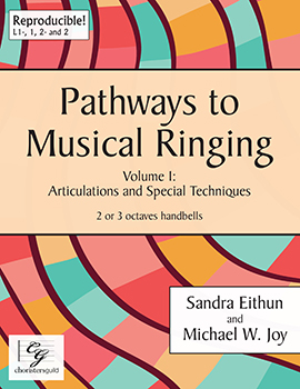 Pathways to Musical Ringing, Vol. 1 - Articulations