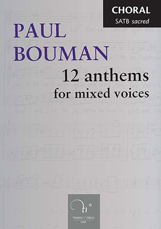 12 Anthems for Mixed Voices