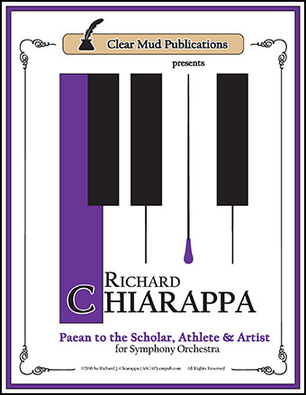 Paean to The Scholar, The Athlete , and The Artist for Orchestra and Chorus
