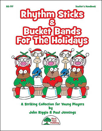 Rhythm Sticks and Bucket Bands for the Holidays