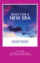 Mass for a New Era