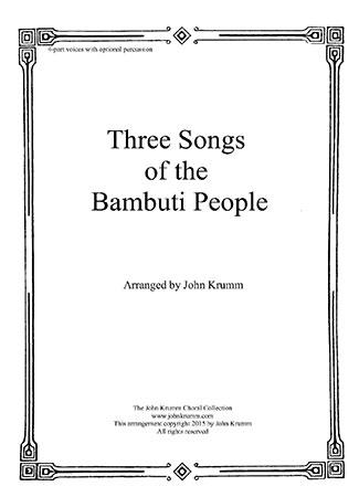 Three Songs of the Bambuti People