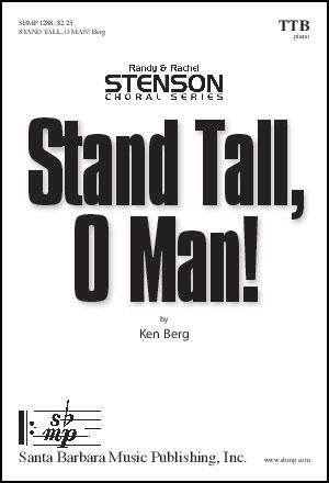 Stand Tall, O Man!